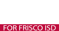A Fresh Voice for Frisco ISD
